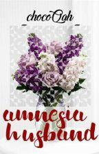 [H] Amnesia Husband by _chocoQah_