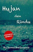 Hujan Dan Rindu by Rilozzaa