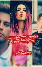 2 amores diferentes  (ZeusPan y Tú) by Abru4205
