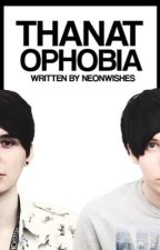 thanatophobia // phan by NeonWishes