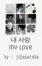 My Love [SEVENTEEN FF] by jihanatsha