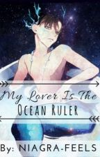 My Lover is the Ocean Ruler by NIAGRA-FEELS