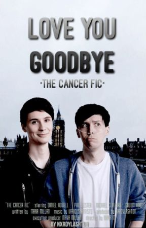 The Cancer Fic // phan  by nxrdylashton