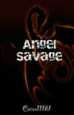 Angel Savage by QCollins
