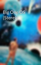 Big One OS |Sterek| by Ztilinski