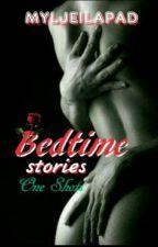 BEDTIME STORIES (SSPG) by myljeilapad