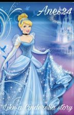 Like a Cinderella Story by Anes24