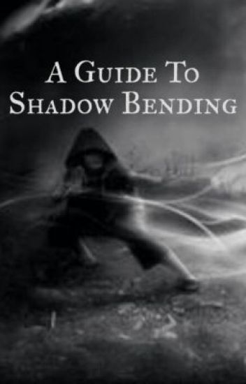 A Guide to Shadow Bending