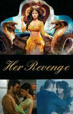 Her Revenge by Potterhead456