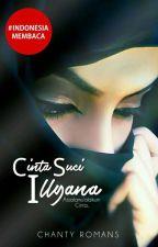 CINTA SUCI ILLYANA by ChantyRomans