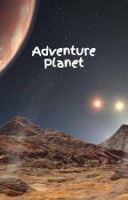 Adventure Planet by VirKothari