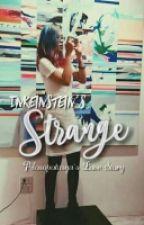 Strange (Pilosopotasya's Love Story)(One Shot) by BookishWriter