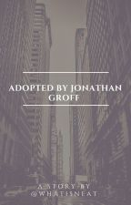 Adopted by Jonathan Groff  {COMPLETED} by WhatIsNeat