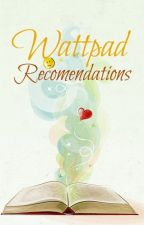 Recommended Watty Stories :) by Arradlemb