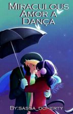 Amor à Dança (Hiatus Indeterminado) by sassa_doherty
