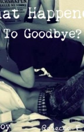 What Happened to Goodbye? BoyxBoy by RustyHalo