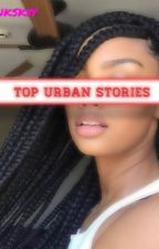 TOP URBAN STORIES  by Pnkskyy