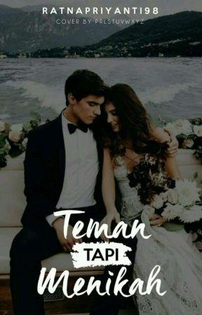 Teman Tapi Menikah by Ratnapriyanti98