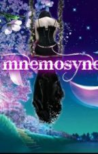 MNEMOSYNE (slow update) by BleedinHeartCanna