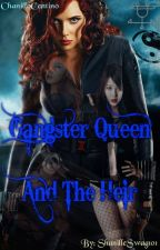 Gangster Queen And The Heir by ShanilleCentino