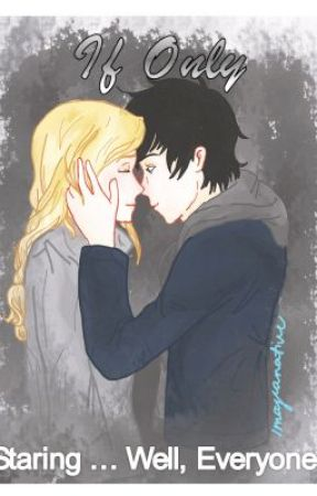 If Only ... (Percy Jackson/Heroes of Olympus One Shots) by MissMythoMagic