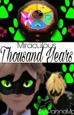 Miraculous: Thousand Years by PannaMotyl