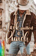 Jack Pulled A Punch (MxM) (#WattyAwards2017) by kamalditahan_