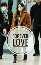 Forever Love | Baekyeon (COMPLETED) by SecretBxT
