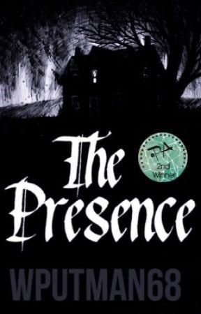 The Presence  by WPutman68