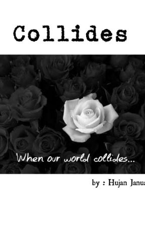 Collides by HujanJanuari