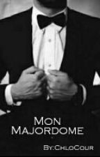 Mon Majordome. ( EN COURS D'ÉCRITURE + CORRECTION )  by ChloCour