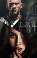 Ruby || Lady of blood [EM BREVE] by Nath-Z