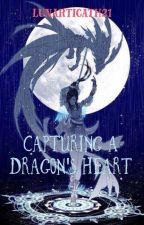 Capturing a Dragon's Heart by lunarticath21