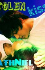 Stolen Kiss one shot [KathNiel] by tearsofjhoy