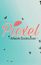 Picxel Artwork Book Cover (Close) by imsinaaa