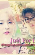 JUST FOR LOVE TRILOGY: BOOK 3 by Azel-Phr