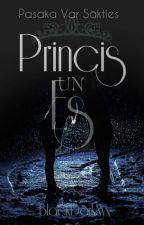 Princis Un Es (Pasaka var sākties ) by BlackDarkNyx