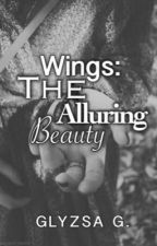 WINGS: The Alluring Beauty by dreamergii