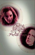 Merry Christmas,...profesor Snape?! by RachelJWalter