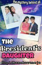 The President's Daughter  by hoplikemekccunejo