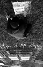 Kiss It All Better by abstracting