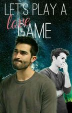 Let's play a love game |{Sterek}| by xEinmaliq