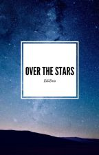 Over the Stars [CZ] by EliiDvo