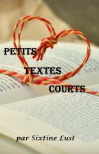 Petits textes courts by SixtineLust