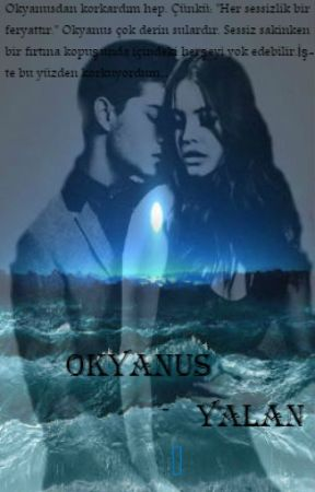 Okyanus - Yalan by MecalsizHatun