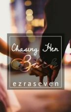 Chasing Her Back [COMPLETED] by EzraSeven