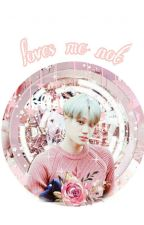 Loves Me Not || SEKAİ TEXTİNG || by _perish_