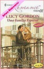 Uma Família Especial  ( Lucy Gordon - ) by Leidy_MS