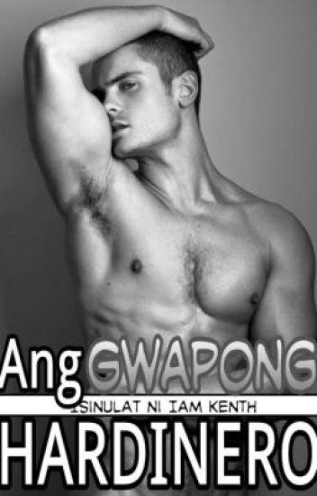 Ang Gwapong Hardinero ( BoyxBoy )