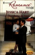 A Descoberta Do Amor ( Jessica Hart ) by Leidy_MS